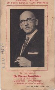 """""""Pamphlet"""" du candidat du Parti LIbéral du Canada, le Dr Pierre Gauthier, en 1957."""