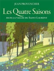 L'un de mes livres préférés: Les Quatre Saisons, de Jean Provencher.