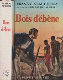 bois-d-ebene-de-frank-g-slaughter-977591816_ML